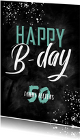 Verjaardagskaart man krijt stoer spetters