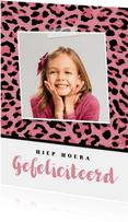 Verjaardagskaart meisje hip luipaard felicitatie