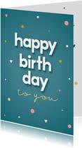 Verjaardagskaart met gouden confetti