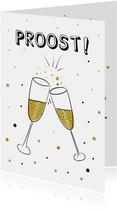 Verjaardagskaart met proost! tekst en twee champagneglazen