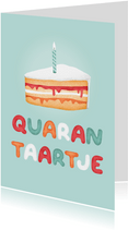 Verjaardagskaart met quarantaartje humor
