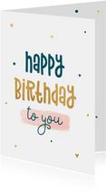 Verjaardagskaart met stipjes en hartjes