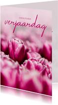 Verjaardagskaart roze tulpen fijne verjaardag