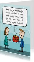Verjaardagskaarten - Verjaardagskaart te vroeg taartje