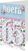 Verjaardagskaart vrouw 65 rozen lief