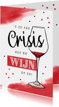 Verjaardagskaart wijn crisis corona cheers gefeliciteerd