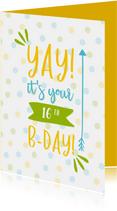 Verjaardagskaart Yay it's your .. Birthday  met confetti