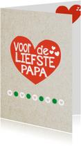 voor de liefste papa -BF