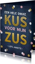 Vriendschapskaart een dikke kus voor mijn zus met confetti