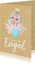 Vriendschapskaart - Je bent mijn Engel
