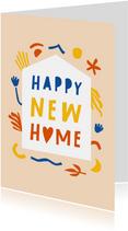 Vrolijke felicitatie Happy New Home