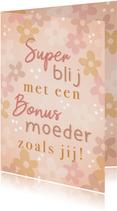 Vrolijke moederdag kaart voor bonusmoeder met bloemetjes