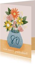 Vrolijke verjaardagskaart met bosje bloemen 80 jaar