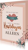 Warmroze kerstkaart met lieve tekst 'met jou in mijn hart'