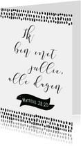 Woonkaart bijbeltekst 'Ik ben met jullie'