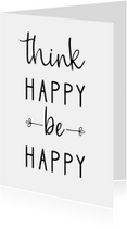 Woonkaart 'Think happy be happy'