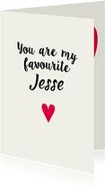 You are my favourite eigen naam
