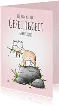 Zomaar kaart geitje - Jij kan wel wat gezelliggeit gebruiken