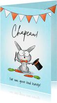 Zomaar kaart lief goochelaar konijntje met hoed - Chapeau!