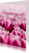Zomaar kaart roze tulpen een lieve bloemengroet