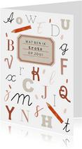 Zomaar kaart trots op jou leerling rode ABC en potloden