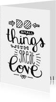 Zomaar Small things