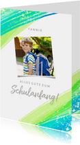 Zum Schulanfang Glückwunschkarte grüne Pinselstriche