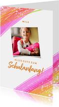 Zum Schulanfang Glückwunschkarte rosa Pinselstriche