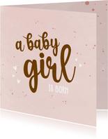 A baby girl is born - happy felicitatie kaart geboorte