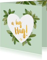 A big hug - botanische liefdekaart