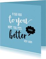 A big hug to you - beterschapskaart