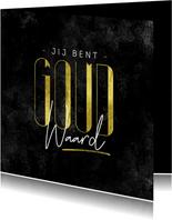 Bedankkaart hulpverlener jij bent goud waard stijlvol