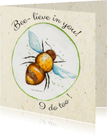 Bee-lieve in you