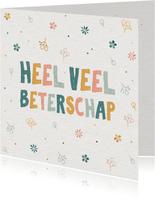 Beterschapskaart 'heel veel beterschap' met bloemen