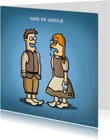 """Beterschapskaart met grappige cartoon """"Hans en Griepje'"""