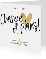 Bruiloft change of plans nieuwe datum annuleren hartje goud