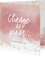 Change-of-plans-Karte Terminänderung rosa