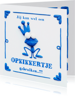 Delfts Blauwe Opkikkertje