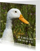 Dierenkaart witte eend hoopt op mazzel