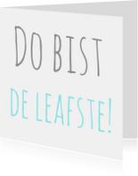 Fryske kaartsjes - Do bist de leafste!