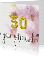 Felicitatie 50 jaar huwelijk