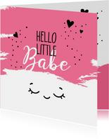 Felicitatiekaarten - Felicitatie geboorte Hello little babe