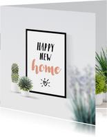 Felicitatie happy new home poster en planten