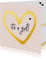 Felicitatie - it's a girl gouden hart
