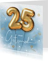 Felicitatie kaart 25 jarig huwelijk ballonnen