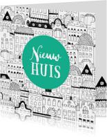 Felicitatiekaarten - Felicitatie kaart nieuwe woning illustratie herenhuisjes