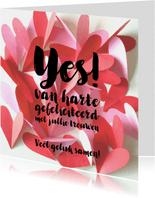 Felicitatie kaart trouwen hartjes YES