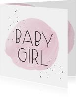 Felicitatiekaart. Baby Girl roze waterverf