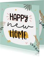 Felicitatiekaart happy home