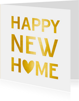 Felicitatiekaart happy new home goud